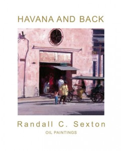 Randall Sexton|Havannah and Back|fine art book